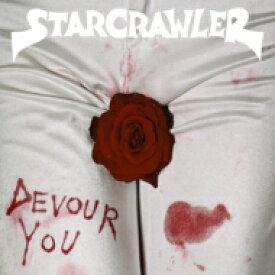 Starcrawler / Devour You 【CD】