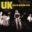 【送料無料】 UK ユーケー / Live In Boston 1978 輸入盤 【CD】