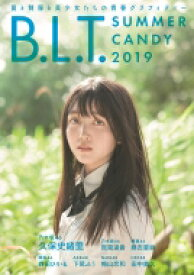 B.L.T. SUMMER CANDY 2019 【ムック】