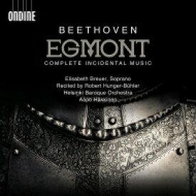 【送料無料】 Beethoven ベートーヴェン / 劇音楽『エグモント』 アーポ・ハッキネン&ヘルシンキ・バロック管弦楽団、エリザベス・ブロイアー 輸入盤 【CD】