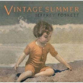 【送料無料】 Jeffrey Foskett / Vintage Summer 【CD】