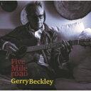 【送料無料】 Gerry Beckley / Five Mile Road 【CD】