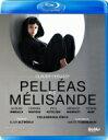 Debussy ドビュッシー / 『ペレアスとメリザンド』全曲 チェルニャコフ演出、アルティノグリュ&チューリッヒ歌劇場…
