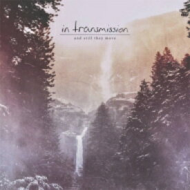 In Transmission / And Still They Move 【CD】