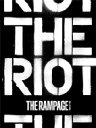 【送料無料】 THE RAMPAGE from EXILE TRIBE / THE RIOT (CD+2Blu-ray) 【CD】