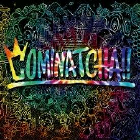 【送料無料】 WANIMA / COMINATCHA!! 【初回限定盤】(1CHANCE DISC(DVD)+スペシャルフォトブックレット+三方背BOX) 【CD】