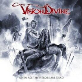 【送料無料】 Vision Divine / When All The Heroes Are Dead 【CD】
