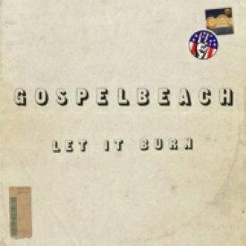 【送料無料】 Gospelbeach / Let It Burn 輸入盤 【CD】