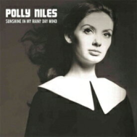 Polly Niles / Sunshine In My Rainy Day Mind: The Lost Album (2CD) 輸入盤 【CD】