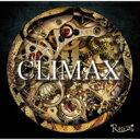 R指定 アールシテイ / CLIMAX 【初回限定盤】 【CD Maxi】