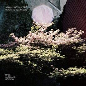 【送料無料】 Johan Lindvall / No City. No Trees. No Lake 輸入盤 【CD】