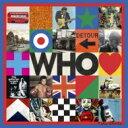 【送料無料】 The Who フー / Who 【SHM-CD】