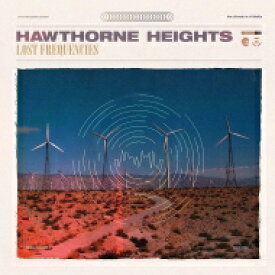 Hawthorne Heights / Lost Frequencies 【LP】