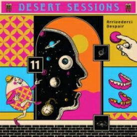 Desert Sessions / Vols. 11 & 12 【CD】