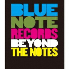 Blue Note Records: Beyond The Notes 【BLU-RAY DISC】