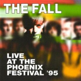 Fall フォール / Live At The Phoenix Festival '95 輸入盤 【CD】