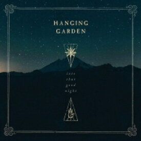 Hanging Garden / Into That Good Night 輸入盤 【CD】