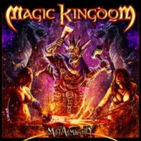 【送料無料】 Magic Kingdom マジックキングダム / Metalmighty 輸入盤 【CD】