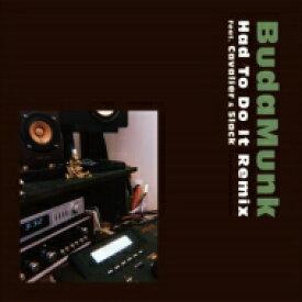 """BUDAMUNK ブダモンク / Had To Do It Remix feat. Cavalier & 5lack (7インチシングルレコード) 【7""""""""Single】"""