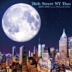 【送料無料】 神保彰 ジンボアキラ / 26th Street Ny Duo Featuring Will Lee  &  Oz Noy  【CD】
