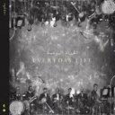 【送料無料】 Coldplay コールドプレイ / Everyday Life 【CD】