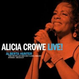Alicia Crowe / Alicia Crowe Sings Tribute To Alberta Hunter Live! 【LP】