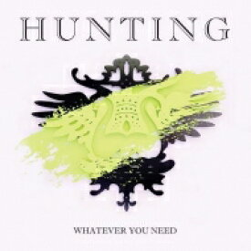 Hunting / Whatever You Need 【LP】
