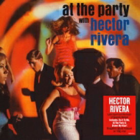 Hector Rivera / At The Party 【LP】