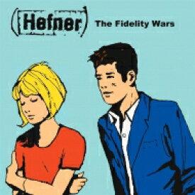 Hefner / Fidelity Wars 【LP】