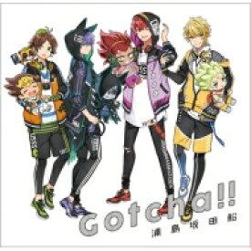 浦島坂田船 / Gotcha!! 【初回限定盤】 【CD Maxi】