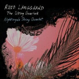 【送料無料】 Langgaard ランゴー / 弦楽四重奏曲全集 ナイチンゲール弦楽四重奏団(3SACD) 輸入盤 【SACD】