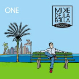 【送料無料】 Mike Della Bella Project / One 【CD】