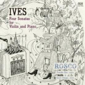 【送料無料】 Ives アイブズ / Comp.violin Sonatas: Rosco 甲斐史子(Vn) 大須賀かおり(P) 【CD】