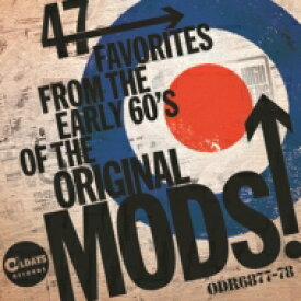 47 Favorites From The Early 60's Of The Original Mods!: 60年代モッズが愛した47枚のシングル盤 (2CD) 【CD】