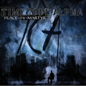 Timecode Alpha / Place Du Martyr 輸入盤 【CD】