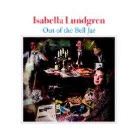 Isabella Lundgren / Out Of The Bell Jar 【LP】