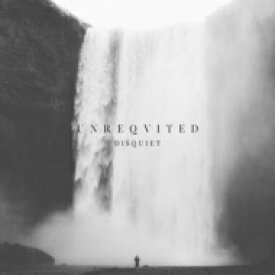Unreqvited / Disquiet 輸入盤 【CD】