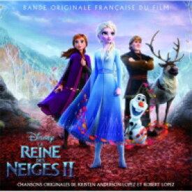 アナと雪の女王2 / La Reine Des Neiges II 輸入盤 【CD】