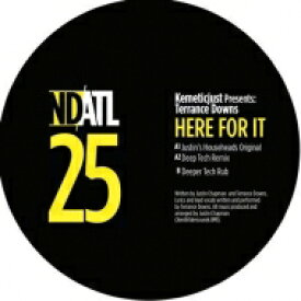 Kemetic Just / Here For It (Terrance Downs) (12インチシングルレコード) 【12in】