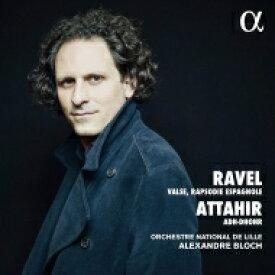【送料無料】 Ravel ラベル / ラヴェル:ラ・ヴァルス、スペイン狂詩曲、アタイール:セルパン協奏曲 アレクサンドル・ブロック&リール国立管弦楽団、パトリック・ヴィバール 輸入盤 【CD】