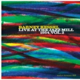 【送料無料】 Barney Kessel バーニーケッセル / Live At The Jazz Mill 1954. Vol. 2 (Gold Vinyl) 【LP】