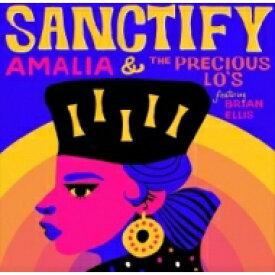 "Amalia & Precious Lo's / Brian Ellis / Sanctify (カヴァーアート・ピクチャースリーヴ仕様 / 7インチシングルレコード) 【7""""Single】"