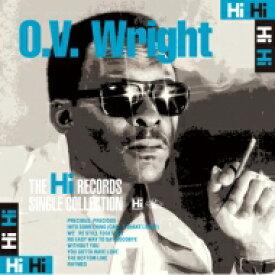 Ov Wright オービーライト / Hi Records Singles Collection 【CD】