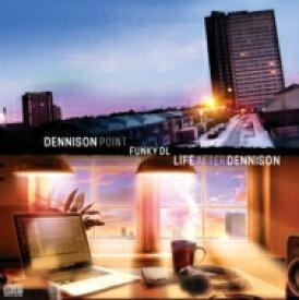 Funky DL ファンキーディーエル / Dennison Point / Life After Dennison (2枚組アナログレコード) 【LP】