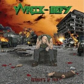 Wreck-defy / Remnants In Pain 【LP】