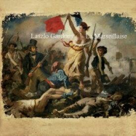 【送料無料】 Laszlo Gardony / La Marseillaise 輸入盤 【CD】