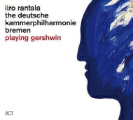 Iiro Rantala / Playing Gershwin (180グラム重量盤レコード) 【LP】
