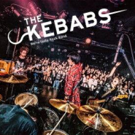 THE KEBABS / THE KEBABS 【CD】