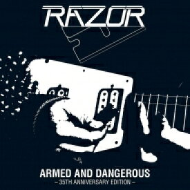 Razor / Armed And Dangerous: 35th Anniversary 【LP】