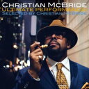 【送料無料】 Christian Mcbride クリスチャンマクブライド / Ultimate Performances! Selected By Christian Mcbride…